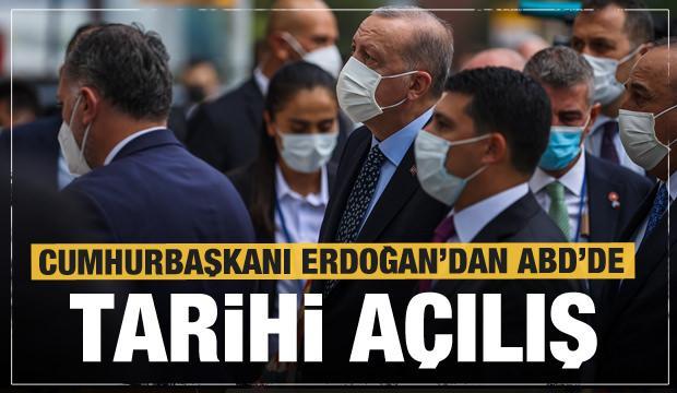 Erdoğan'dan ABD'de tarihi açılış! Son dakika açıklamaları