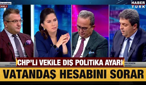 Gazeteci Gürkan Zengin'den CHP'li vekile dış politika ayarı