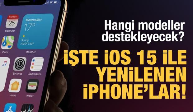 İphone'lara İOS 15 ile gelen yeni özellikler! Hangi modeller destekliyor?