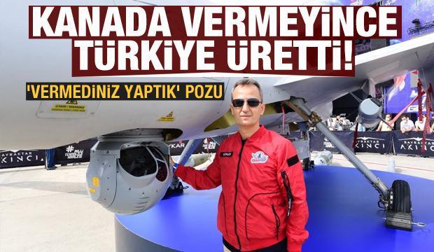 Kanada vermeyince Türkiye üretti! 'Vermediniz yaptık' pozu