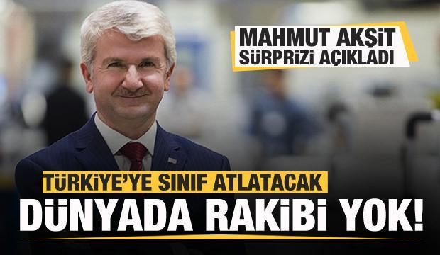 Mahmut Akşit sürprizi açıkladı! Dünyada rakibi yok! Türkiye'ye sınıf atlatacak!
