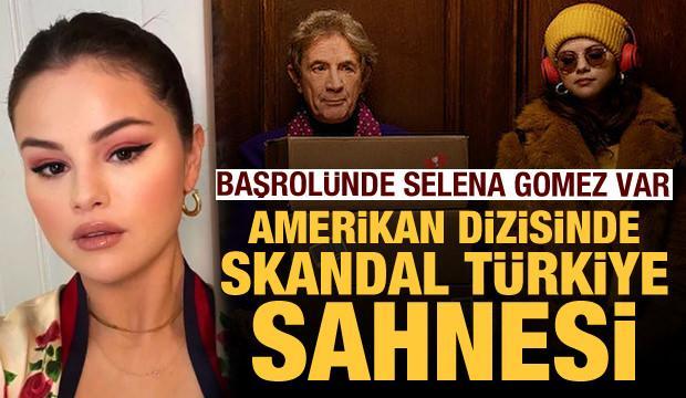 Selena Gomez'in başrolündeki dizide Türklere 'katliam' ve 'soykırım' suçlaması