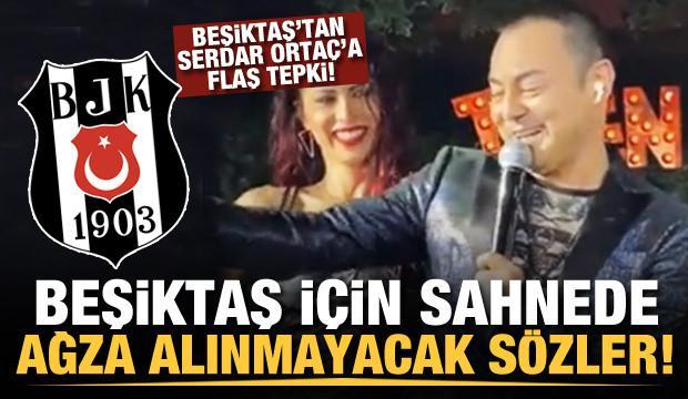 Serdar Ortaç'tan Beşiktaş için haddini aşan sözler!
