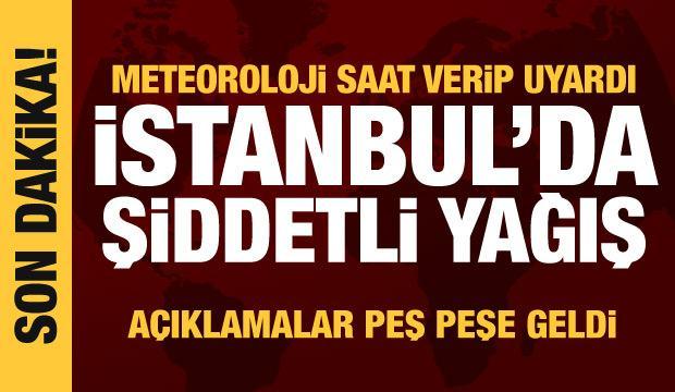 Son dakika haberi: Meteoroloji'den İstanbul dahil birçok ile sağanak yağış uyarısı