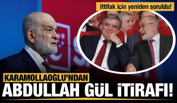 Temel Karamollaoğlu'ndan Abdullah Gül itirafı
