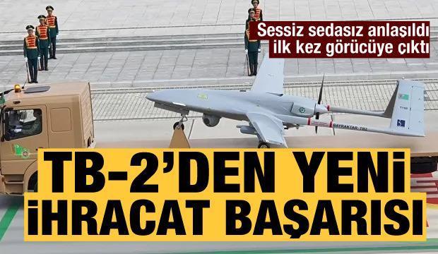 İlk kez görücüye çıktı: Baykar'dan Türkmenistan'a TB-2 ihracatı