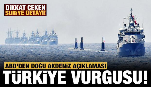 ABD'den Türkiye ve Doğu Akdeniz açıklaması!