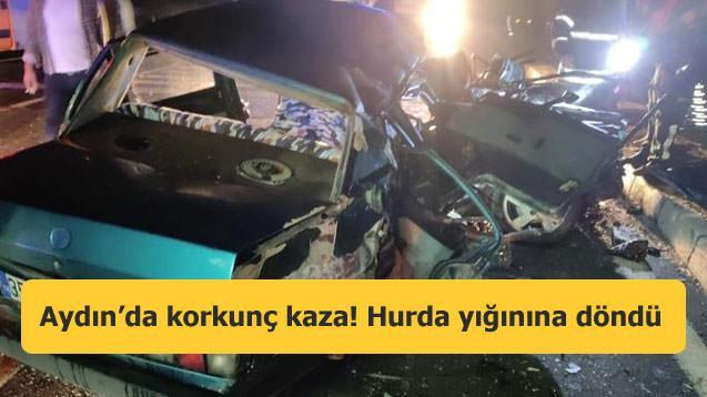 Aydın'da korkunç kaza! Hurda yığınına döndü
