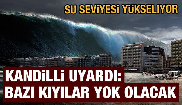 Kadilli Rasathanesi uyardı: Su seviyesi yükseliyor! Bazı kıyılar yok olacak