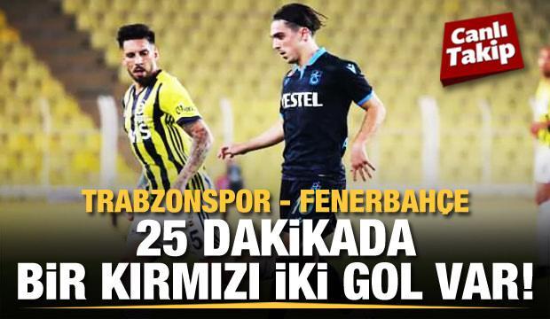 Trabzonspor - Fenerbahçe! CANLI
