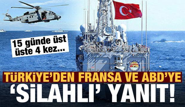 Türkiye'den Fransa ve ABD'ye 'silahlı' yanıt