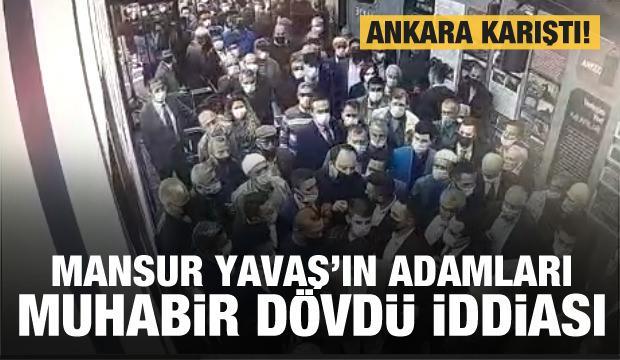 Ankara'da Mansur Yavaş'ın adamlarından gazetecilere dayak iddiası