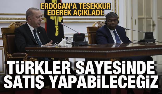 Erdoğan'a teşekkür ederek duyurdu: Türkler sayesinde satış yapabileceğiz