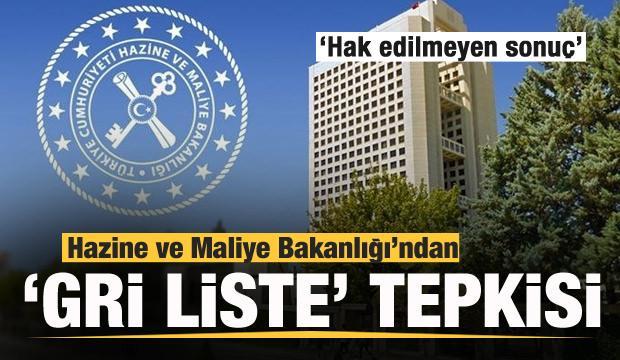 Hazine ve Maliye Bakanlığı'ndan gri liste tepkisi: Hak edilmeyen bir sonuç...