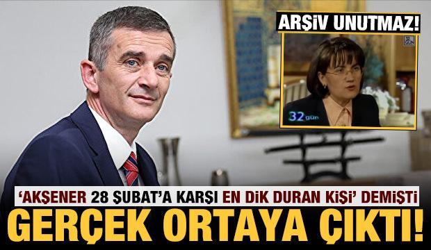 İYİ Partili isim 'Akşener 28 Şubat'a karşı en dik duran kişi' demişti: Gerçek ortaya çıktı