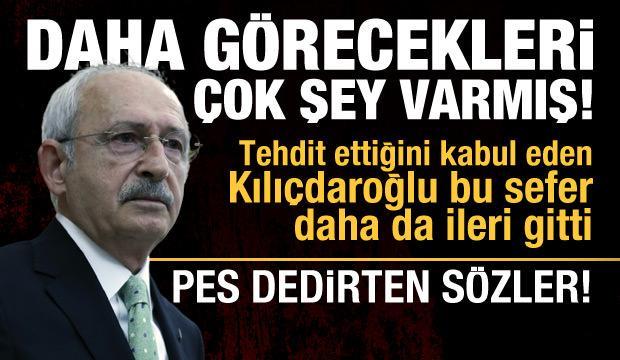 Kılıçdaroğlu: Evet bürokratları tehdit ettim