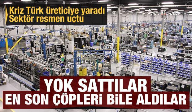 Kriz Türk üreticiye yaradı! Yok sattılar, en son çöpleri bile aldılar