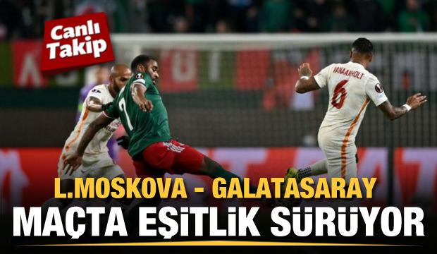Lokomotiv Moskova - Galatasaray! CANLI