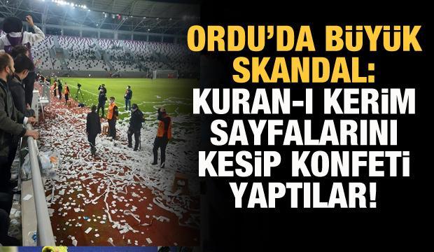 Ordu'da skandal: Kuran-ı Kerim sayfalarını kesip konfeti yaptılar