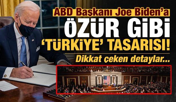 Son dakika: Biden'a özür gibi Türkiye tasarısı! Dikkat çeken detaylar...