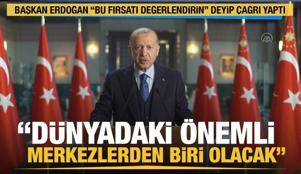 Son Dakika: Cumhurbaşkanı Erdoğan'dan video mesaj: Türkiye cazip mevzuata sahip