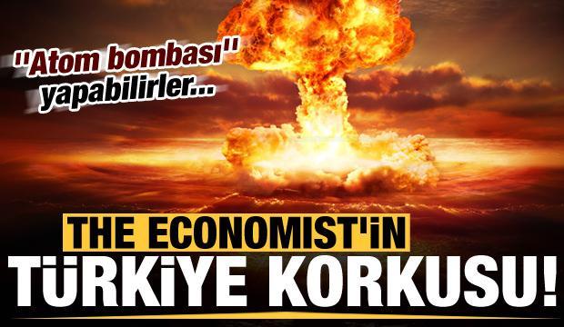 """Son dakika: The Economist'in """"Türkiye"""" korkusu: Atom bombası yapabilirler!"""