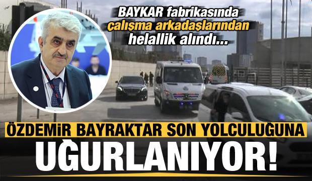 Son dakika haberi: Özdemir Bayraktar son yolculuğuna uğurlanıyor!