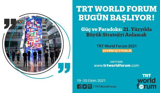 TRT World Forum 2021 Bugün Başlıyor