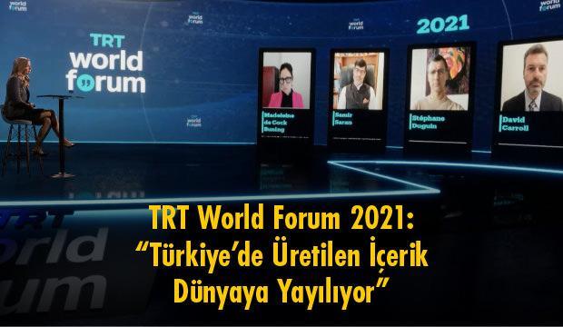 """TRT World Forum 2021 """"Türkiye'de Üretilen İçerik Dünyaya Yayılıyor"""""""