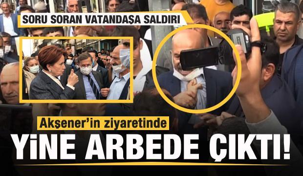 Akşener'in ziyaretinde yine arbede çıktı! Partililer soru soran vatandaşa saldırdı