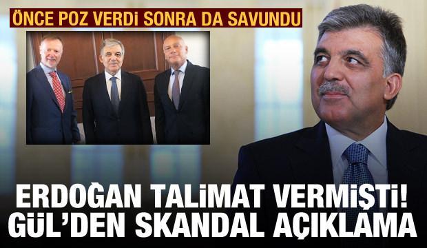 Son dakika haberi: Erdoğan'ın talimatı sonrası Abdullah Gül'den skandal açıklama
