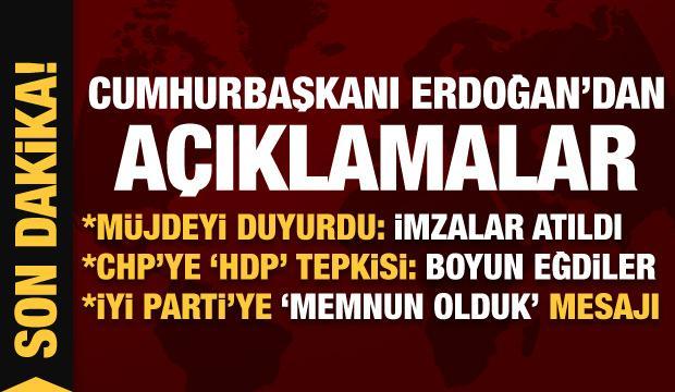 Erdoğan'dan son dakika açıklamaları