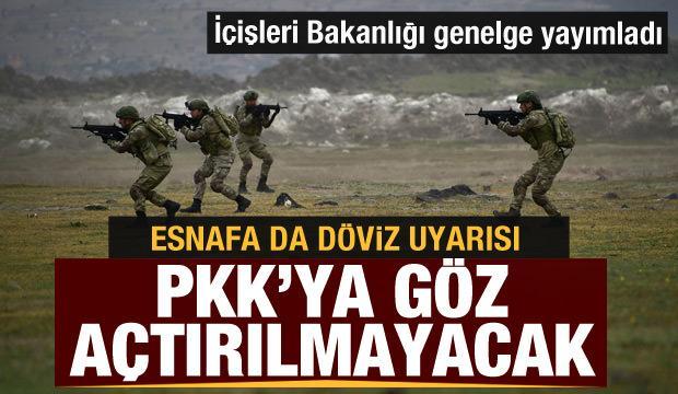 İçişleri Bakanlığı'ndan PKK genelgesi! Esnaflara döviz uyarısı