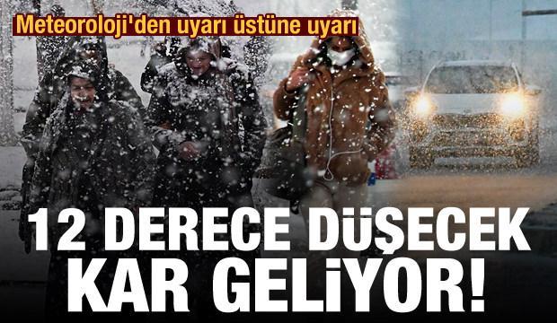 Meteoroloji'den uyarı üstüne uyarı! Sıcaklıklar 12 derece düşüyor, kar geliyor