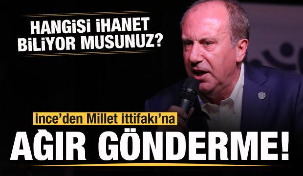 Muharrem İnce, Akşener ve Kılıçdaroğlu'nu yerden yere vurdu! Çok sert ihanet cevabı