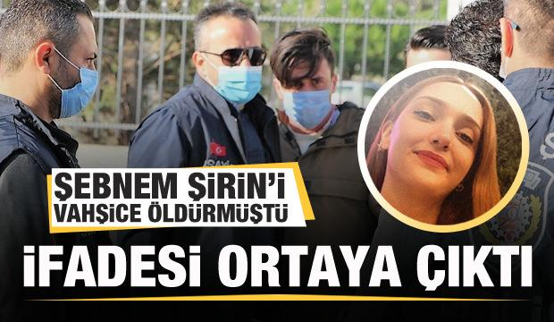 Şebnem Şirin'i vahşice öldürmüştü! Furkan Zıbıncı'nın ifadesi ortaya çıktı