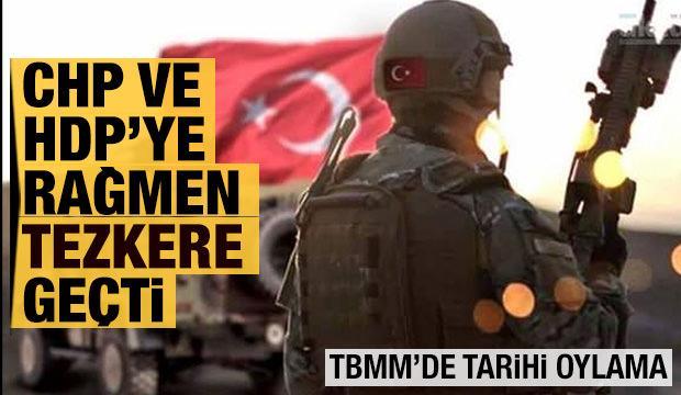 Son Dakika: Irak- Suriye Tezkeresi TBMM'den geçti