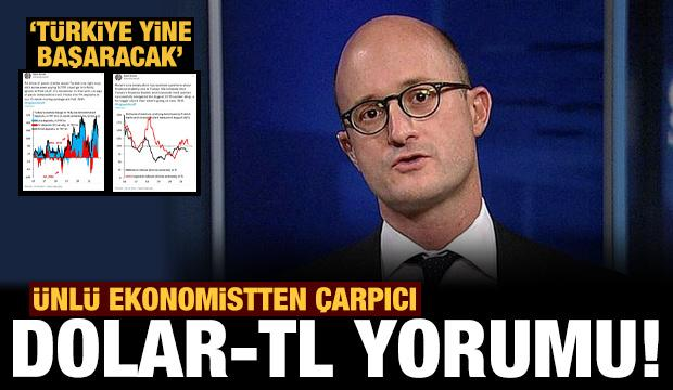 Ünlü ekonomist Brooks'tan çarpıcı dolar-TL değerlendirmesi: Türkiye yine başaracak