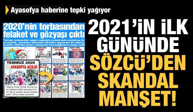2021'in ilk gününde Sözcü'den skandal manşet! Ayasofya'nın ibadete açılmasına felaket dedi
