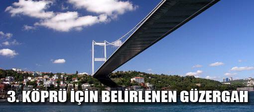 3. Köprü için güzergah seçimi yapıldı
