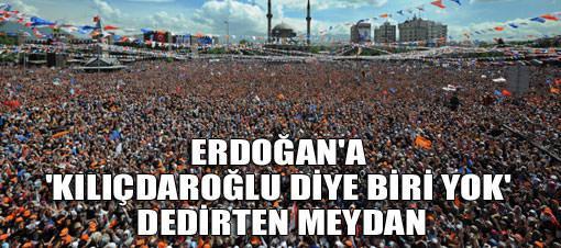 Erdoğan'a 'Kılıçdaroğlu yoktur' dedirten kalabalık