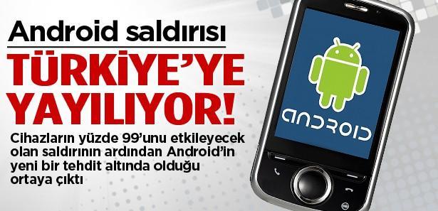 'Android saldırısı Türkiye'de yayılıyor'