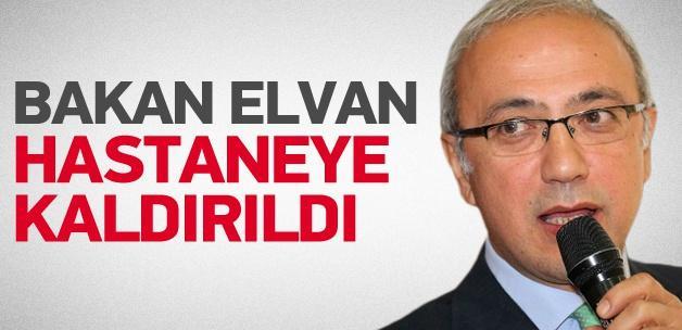 Bakan Elvan hastaneye kaldırıldı
