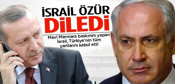 İsrail 3 yıl sonra Türkiye'den özür diledi