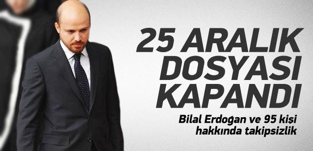Bilal Erdoğan ve 95 kişi hakkında takipsizlik