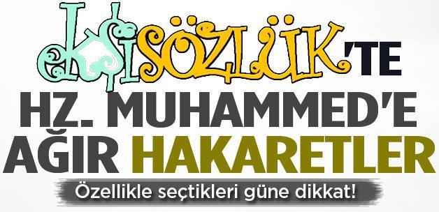 Ekşi Sözlük'te Hz. Muhammed'e yine ağır hakaretler
