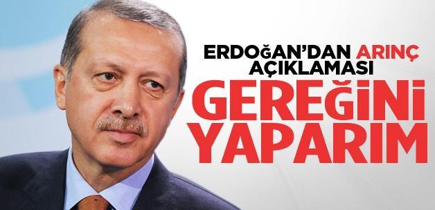 Erdoğan, Arınç ile ilgili ilk kez konuştu