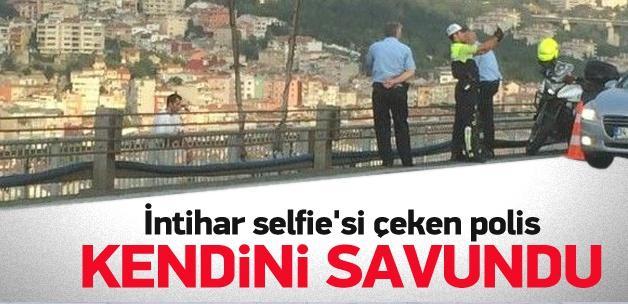İntihar selfie'si çeken polis kendini savundu