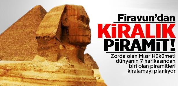Mısır'da Firavun'dan kiralık piramit!