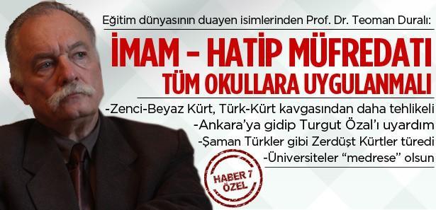 Prof. Dr. Duralı'dan ezber bozan açıklamalar